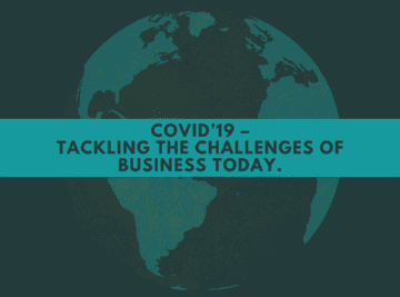 COVID'19 – Tackling the challenges of Business today