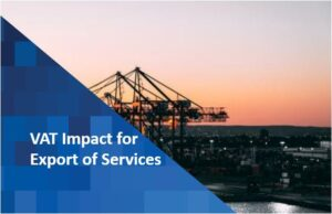 VAT Impact of Export of Services