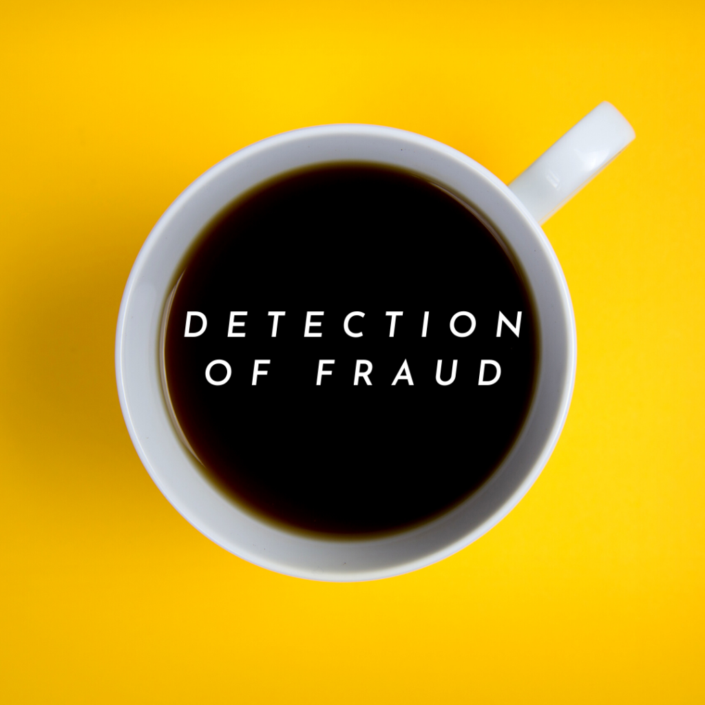 DETECTION OF FRAUD