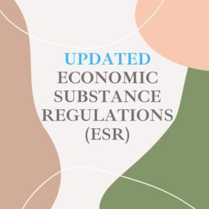 UPDATED ECONOMIC SUBSTANCE REGULATIONS